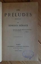 EO Edmond HERAUX Les Préludes - poésies 1883 RARE relié