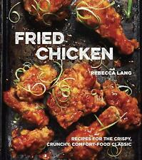 Fried Chicken: Recipes for the Crispy, Crunchy, Comfort-Food Classic-ExLibrary