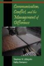 Communication, Conflict, and the Management of Difference, Stephen W. Littlejohn