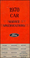 1970 Ford Service Specifications Manual Mustang Torino Ranchero Galaxie T Bird