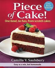 PIECE OF CAKE FROM-SCRATCH CAKES HC BOOK BRAND NEW