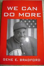 We Can Do More by Gene E. Bradford (Signed, 2004, Paperback)