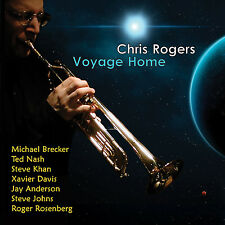 CHRIS ROGERS - VOYAGE HOME - CD - WITH MICHAEL BRECKER, STEVE KHAN, TED NASH