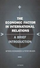 The Economic Factor in International Relations Vol. 19 : A Brief Introduction...