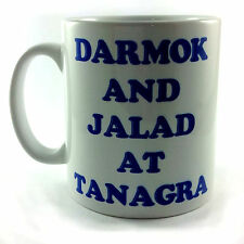 NEW DARMOK AND JALAD AT TANAGRA STAR TREK TNG CAPTAIN PICARD QUOTE MUG CUP GIFT