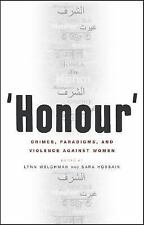 'Honour' : Crimes, Paradigms, and Violence Against Women (2005, Paperback)