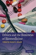 Ethics and the Business of Biomedicine (2009, Paperback)