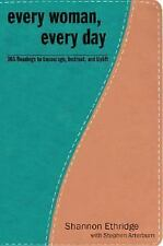 Every Woman, Every Day: 365 Practical and Encouraging Readings for Sexual, Emoti