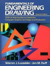 The Fundamentals of Engineering Drawing: With an Introduction to Interactive Com