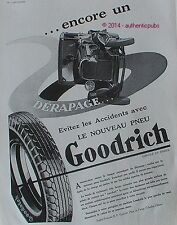 PUBLICITE PNEU GOODRICH DERAPAGE AUTOMOBILE COLOMBES DE 1932 FRENCH AD CAR PUB