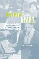 Driven Apart: Women's Employment Equality and Child Care in Canadian P-ExLibrary