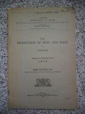 The Production of Iron and Steel in Canada During the Calendar Year 1919