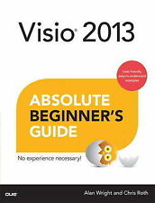 Visio 2013 Absolute Beginner's Guide (Absolute Beginner's Guides (Que)), Roth, C