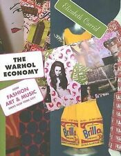 The Warhol Economy How Fashion, Art, and Music Drive New York City New Book HC