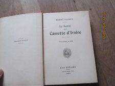 ROBERT FLEURUS le secret de la cassette d ivoire  emile gaillard illustr  zier