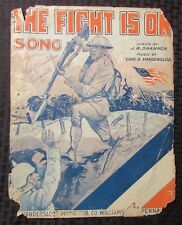 1918 Vintage Sheet Music THE FIGHT IS ON SONG Soldier w/ Bayonet WW1 GD- 4pgs