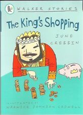 THE KING'S SHOPPING June Crebbin Cadwell Brand New 2005 Walker pb Childs classic