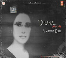 VANDANA KOHLI - TARANA.... PHIR BHI - BRAND NEW CD - FREE UK POST