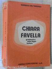 CHIARA FAVELLA Grammatica della lingua italiana Gerardo Mastrangelo Conte 1976