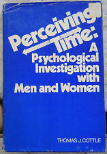 Perceiving Time by Thomas J. Cottle / 1st Ed. / 1976 / John Wiley & Sons / 8vo
