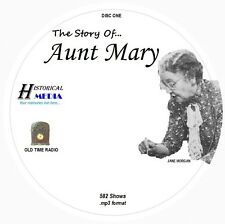 STORY OF AUNT MARY - 582 Shows Old Time Radio In MP3 Format OTR On 4 CDs