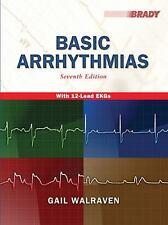 EKG: Basic Arrhythmias by Gail Walraven (2010, Paperback)