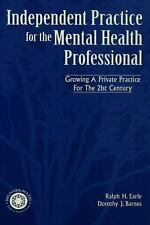 NEW Independant Practice for the Mental Health Professional by Ralph H. Earle Ha