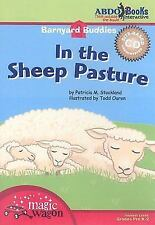 In the Sheep Pasture (Barnyard Buddies), Animals, Patricia M. Stockland, Very Go