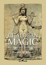 Chaldean Magic : Its Origin and Development by François Lenormant (2015,...