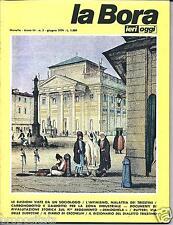 lbr 3/5 TRIESTE - LA BORA Ieri Oggi - Anno III - n.2 -giugno 1979