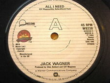 "JACK WAGNER - ALL I NEED  7"" VINYL"
