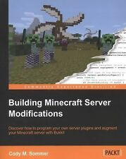 Building Minecraft Server Modifications by Cody M. Sommer (2013, Paperback,...