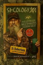 NEW - Si-cology 1: Tales and Wisdom from Duck Dynasty's Favorite Uncle Hardback