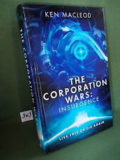 KEN MACLEOD THE CORPORATION WARS INSURGENCE FIRST UK EDITION HB NEW & UNREAD