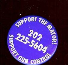 SUPPORT the MAYOR old Pin GUN CONTROL