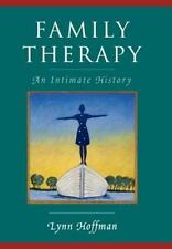 Family Therapy: An Intimate History, Hoffman, Lynn, Very Good Book