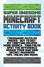 Super Awesome Minecraft Activity Book