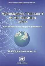 Hemispheric Transport of Air Pollution 2010: Part C - Persistent Organic Polluta