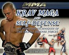 Krav Maga and Self-Defense: The Fighting Techniques of the Israeli Defense Forc