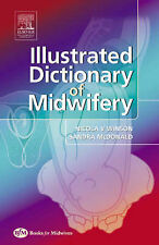 Illustrated Dictionary of Midwifery by Rita Sandra McDonald, Nicola Winson...