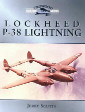 Lockheed P-38 Lightning (Crowood Aviation), Scutts, Jerry, New Book