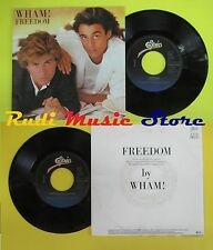 LP 45 7'' WHAM! Freedom 1984 holland EPIC EPCA 4743(*) no cd mc dvd