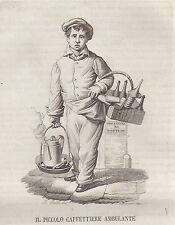 Caffettiere ambulante mestiere per via Costumi napoletani incisione in rame 1839