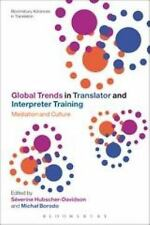 Bloomsbury Advances in Translation: Global Trends in Translator and...