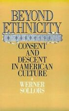 Beyond Ethnicity: Consent and Descent in American Culture