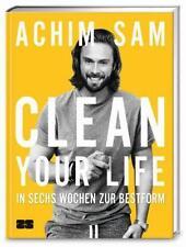 Clean your life von Achim Sam (2015, Gebundene Ausgabe) neu in OVP