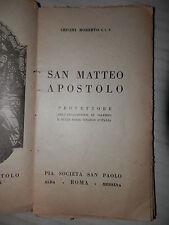 SAN MATTEO APOSTOLO Cricini Roberto Pia Societa San Paolo 1933 libro religione
