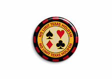 Humour - Texas Holdem 1 - Badge 25mm Button Pin
