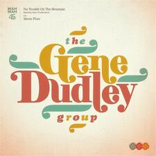 The Gene Dudley Group - No Trouble on the Mountain / Stevie Flare 7""