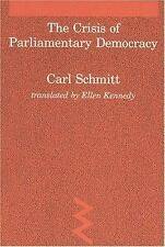 Crisis of Parliamentary Democracy (Studies in Contemporary German Social Thought